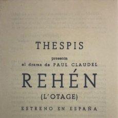 Coleccionismo: 1950 TEATRO ROMEA. PROGRAMA DE MANO. REHÉN. L'OTAGE 10,9X18,4 CM. Lote 153234410