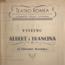 Coleccionismo: 1953 TEATRO ROMEA. PROGRAMA DE MANO. ALBERT I FRANCINA 16,2X22 CM. Lote 153235842