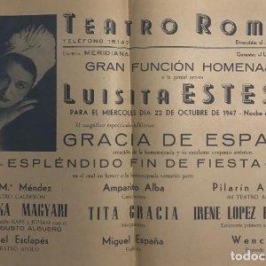 1947 Teatro Romea. Programa de mano. Luisita Esteso 31,8x21,8 cm