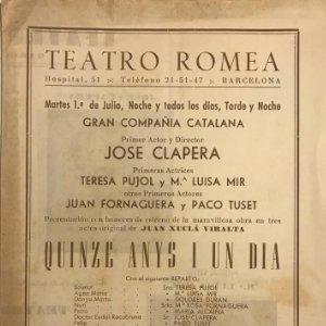 1952 Teatro Romea. Programa de mano. Quinze anys i un dia 16,9x24,4 cm