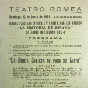 1955 Teatro Romea. Programa de mano. La bruja Calixta se pasó de lista 14,3x31,4 cm