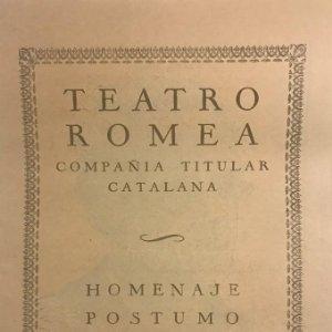 Teatro Romea. Programa de mano. Homenaje postumo a la memoria de J. Mª Folch y Torres 13,7x19,8 cm
