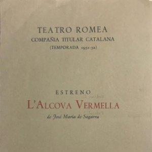 1952 Teatro Romea. Programa de mano. L'Alcova Vermella 13,8x21,5 cm