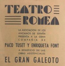 Coleccionismo: 1950 TEATRO ROMEA. PROGRAMA DE MANO. EL GRAN GALEOTO 11,1X16 CM. Lote 153245234