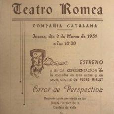 Coleccionismo: 1951 TEATRO ROMEA. PROGRAMA DE MANO. ERROR DE PERSPECTIVA 13,7X16,2 CM. Lote 153265934