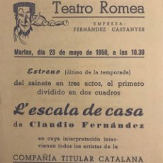 Coleccionismo: 1950 TEATRO ROMEA. PROGRAMA DE MANO. L'ESCALA DE CASA 13,8X15,9 CM. Lote 153267138