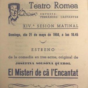 1950 Teatro Romea. Programa de mano. El misteri de câ l'Encantat 13,8x15,9 cm