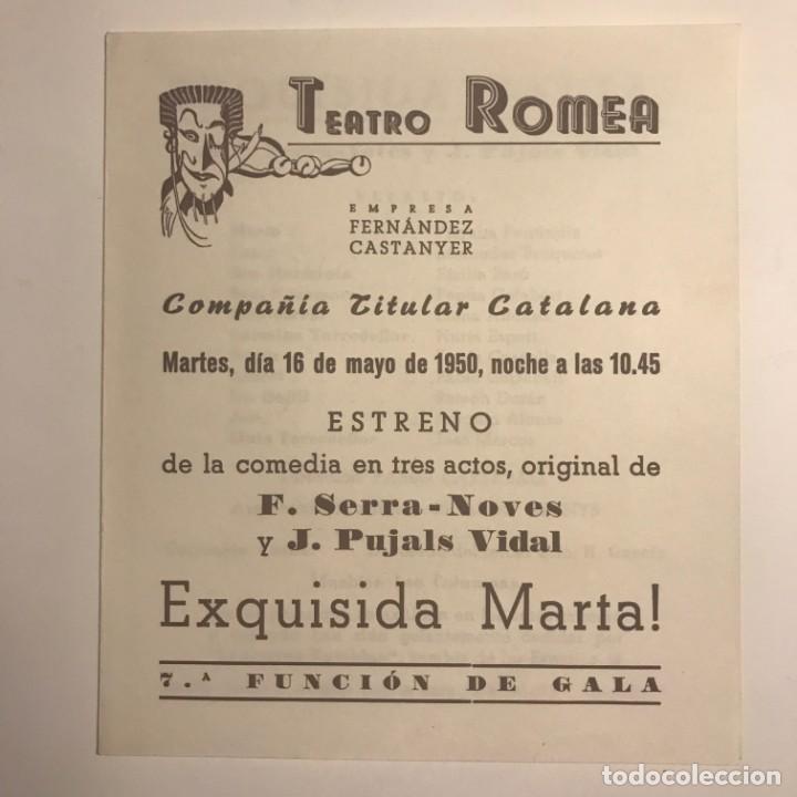 Coleccionismo: 1950 Teatro Romea. Programa de mano. Exquisida Marta! 13,8x15,9 cm - Foto 2 - 153268002