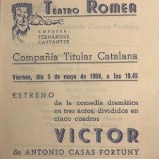 Coleccionismo: 1950 TEATRO ROMEA. PROGRAMA DE MANO. VICTOR 13,8X15,9 CM. Lote 153268110