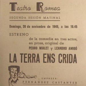 1949 Teatro Romea. Programa de mano. La terra ens crida 13,8x15,9 cm
