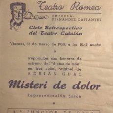 Coleccionismo: 1950 TEATRO ROMEA. PROGRAMA DE MANO. MISTERI DE DOLOR 13,8X15,9 CM. Lote 153268442