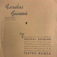 Coleccionismo: 1950 TEATRO ROMEA. PROGRAMA DE MANO. ESCUELAS GUIMERÁ. FESTIVAL ESCOLAR 15,8X21,6 CM. Lote 153268650