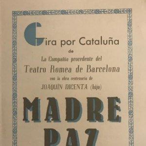 Teatro Romea. Programa de mano. Madre Paz. Joaquín Dicenta. Mercedes Nicolau. Josefina Tapias