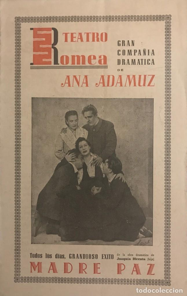 Teatro Romea. Programa de mano. Madre Paz. Gran compañía dramática Ana Adamuz