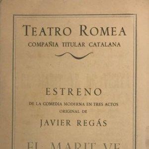 1951 Teatro Romea. Programa de mano. El marit ve de visita. Javier Regás