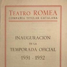Coleccionismo: 1951 TEATRO ROMEA. PROGRAMA DE MANO. LA FILLA DEL CARMESÍ. JOSEP MARIA DE SAGARRA. Lote 153272674