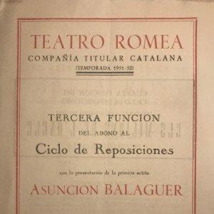 1952 Teatro Romea. Programa de mano. Maria Rosa. Asunción Balaguer. Angel Guimerà