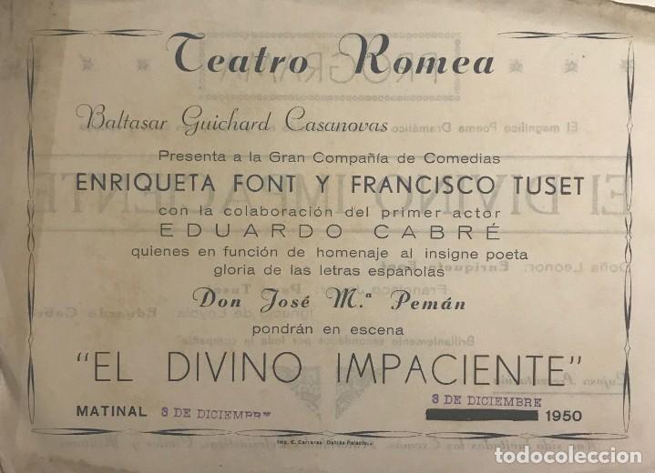 1950 TEATRO ROMEA. PROGRAMA DE MANO. EL DIVINO IMPACIENTE (Coleccionismo - Laminas, Programas y Otros Documentos)