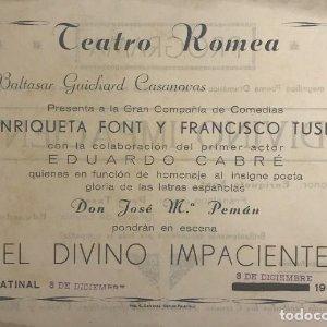 1950 Teatro Romea. Programa de mano. El divino impaciente
