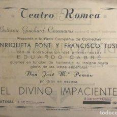Coleccionismo: 1950 TEATRO ROMEA. PROGRAMA DE MANO. EL DIVINO IMPACIENTE. Lote 153272990