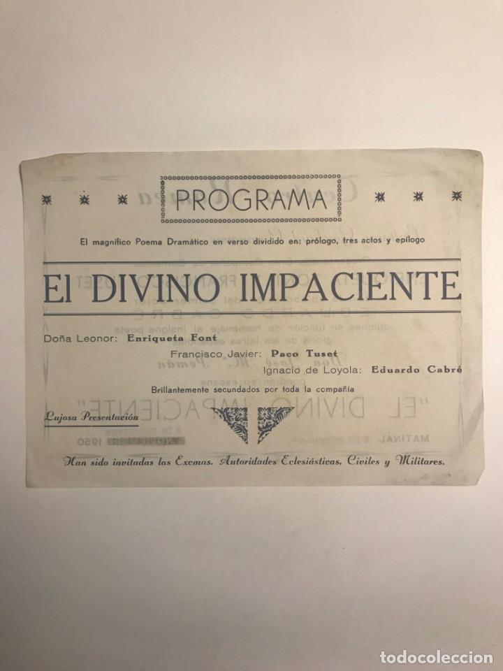Coleccionismo: 1950 Teatro Romea. Programa de mano. El divino impaciente - Foto 2 - 153272990