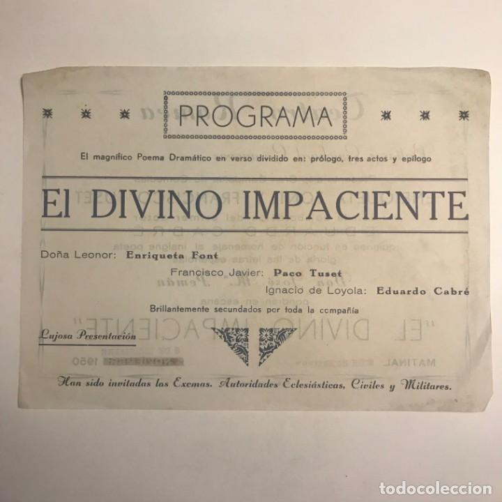 Coleccionismo: 1950 Teatro Romea. Programa de mano. El divino impaciente - Foto 3 - 153272990