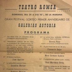 Coleccionismo: TEATRO ROMEA. PROGRAMA DE MANO. GRAN FESTIVAL SORTEO PRIMER ANIVERSARIO DE GALERÍAS ASTORIA. Lote 145205114