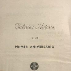 Coleccionismo: GALERÍAS ASTORIA. PROGRAMA DE MANO. PRIMER ANIVERSARIO.. Lote 145205998