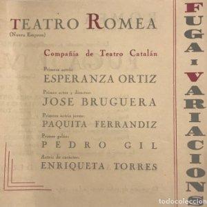 Teatro Romea. Programa de mano. Compañía de Teatro Catalán. Fuga i Variacions