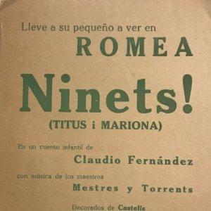 Teatro Romea. Programa de mano. Ninets! Claudio Fernandez. Mestres y Torrents. Juan Comellas