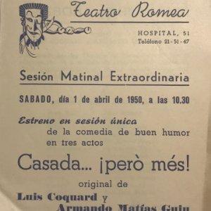 1950 Teatro Romea. Programa de mano. Casada...¡però més! Luis Coquard y Armando Matías Guiu. Matinal