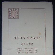 Coleccionismo: PROGRAMA ACTOS FESTA MAJOR, CIRCULO CATALAN DE MADRID, ABRIL 1959. Lote 153565174
