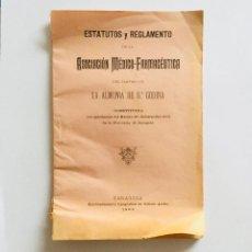 Coleccionismo: ESTATUTOS ASOCIACIÓN MÉDICO-FARMACÉUTICA, LA ALMUNIA DE DOÑA GODINA, ZARAGOZA. 1892. Lote 154380150