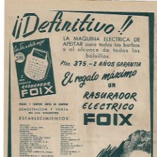 Coleccionismo: AÑO 1955 RECORTE PRENSA PUBLICIDAD FOIX RASURADOR ELECTRICO MAQUINA AFEITAR ELECTRICA AFEITADO. Lote 154541306