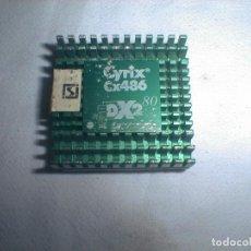 Coleccionismo: PROCESADOR CYRIX CX486 DX2 80MHZ. Lote 154722390