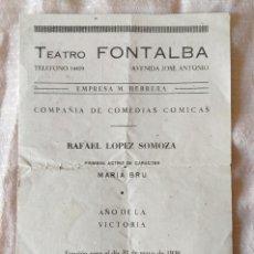Colecionismo: PROGRAMA TEATRO FONTALBA. MUÑOZ SECA, CATAPLUM. CONTRAPORTADA ESCRITO UN PUNTO DE LA FALANGE. . Lote 154961154