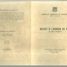 Coleccionismo: 248.- TEATRE - A.D.B.-AGRUPACIO DRAMATICA DE BARCELONA - BECKET O L`HONOR DE DEU - PALAU MUSICA . Lote 154972978