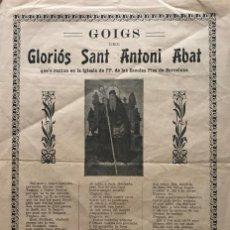 Coleccionismo: GOIG DEL GLORIÓS SANT ANTONI ABAT 21,8X31,6 CM. Lote 155013710