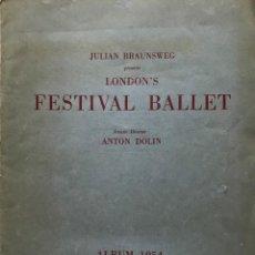 Coleccionismo: 1954 FESTIVAL BALLET. ANTON DOLIN. ALBUM 24,7X30,6 CM. Lote 155014906