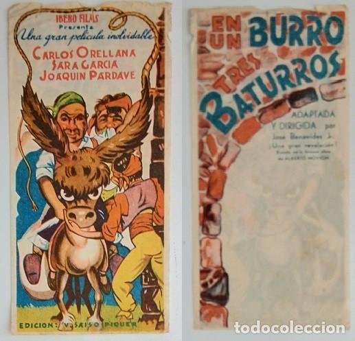PROGRAMA DE CINE DE MANO EN UN BURRO TRES BATURROS (Coleccionismo - Laminas, Programas y Otros Documentos)