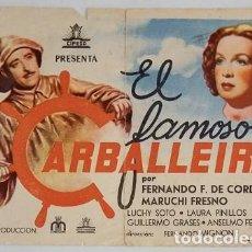 Coleccionismo: PROGRAMA DE CINE DE MANO EL FAMOSO CARBALLEIRA. Lote 155282558