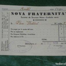 Coleccionismo: RECIBO SOCIETAT DE SOCORSOS MUTUS NOVA FRATERNITAT - BARCELONA 1938. Lote 155701366