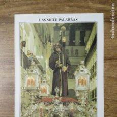 Coleccionismo: MFF.- FOLLETO RELIGIOSO. COFRADIA LAS SIETE PALABRAS. PASOS. SANTISIMO CRISTO DE LA DIVINA . Lote 155839962