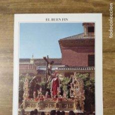 Coleccionismo: MFF.- FOLLETO RELIGIOSO. COFRADIA EL BUEN FIN. PASOS. SANTISIMO CRISTO DEL BUEN FIN Y NUESTRA. Lote 155841194