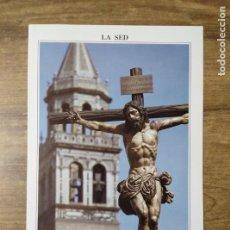Coleccionismo: MFF.- FOLLETO RELIGIOSO. COFRADIA LA SED. PASOS. SANTISIMO CRISTO DE LA SED Y MARIA SANTISIMA DE . Lote 155841650