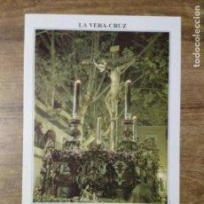 Coleccionismo: MFF.- FOLLETO RELIGIOSO. COFRADIA LA VERA-CRUZ. PASOS. SANTISIMO CRISTO DE LA VERA-CRUZ Y TRISTEZAS. Lote 155844642