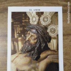 Coleccionismo: MFF.- FOLLETO RELIGIOSO. COFRADIA EL AMOR. PASOS. SANTISIMO CRISTO DEL AMOR Y NUESTRA SEÑORA DEL. Lote 155845802