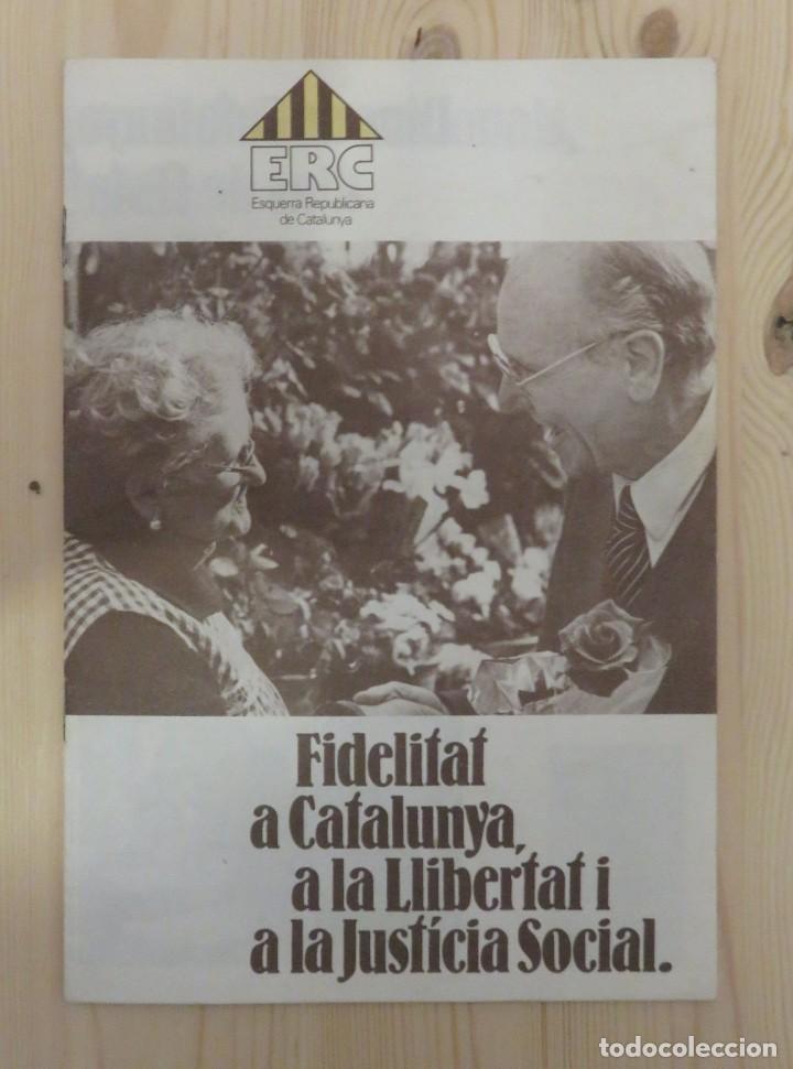 FOLLETO DE ESQUERRA REPUBLICANA DE CATALUNYA ERC 1979 (Coleccionismo - Laminas, Programas y Otros Documentos)