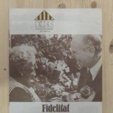 Coleccionismo: FOLLETO DE ESQUERRA REPUBLICANA DE CATALUNYA ERC 1979. Lote 156085242