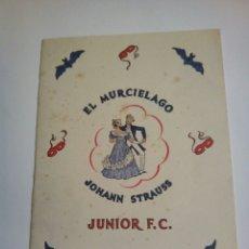 Coleccionismo: EL MURCIÉLAGO PROGRAMA DE 1948 TEATRO CALDERON. Lote 156562406